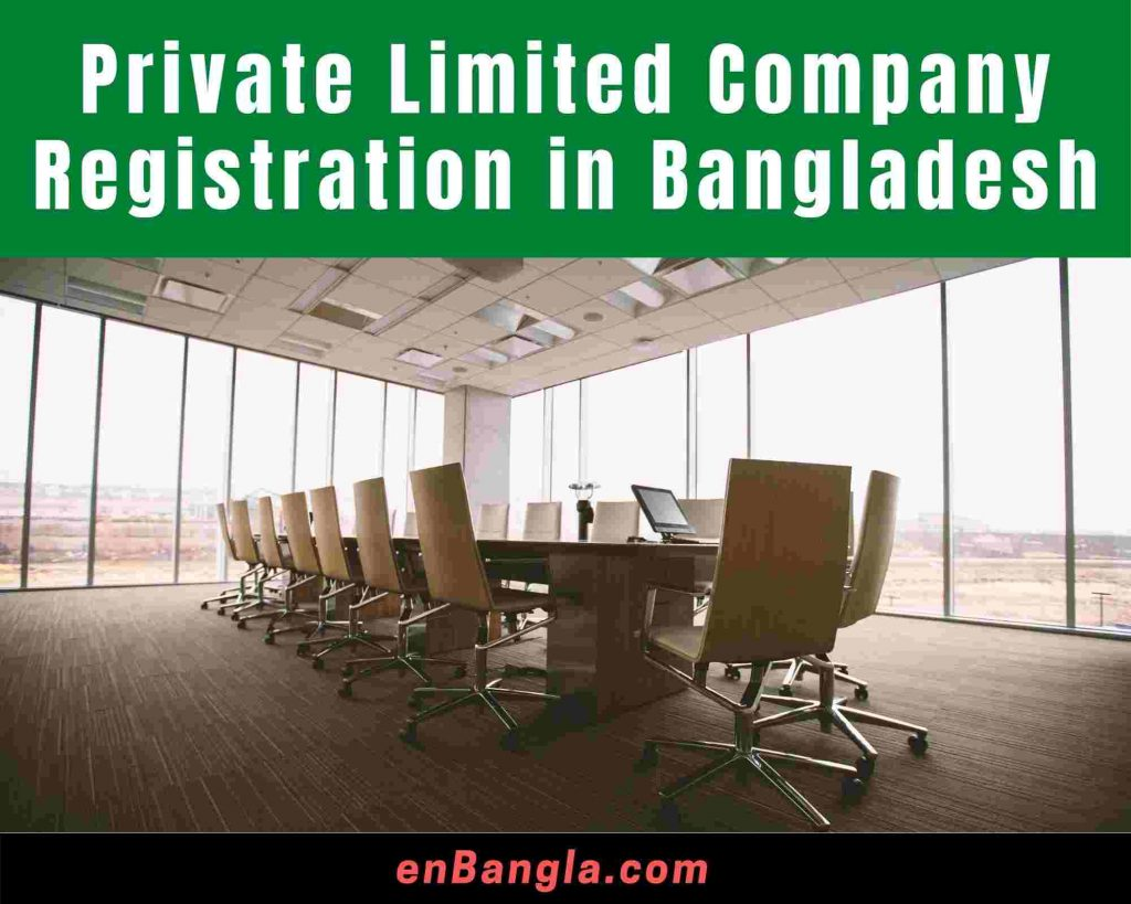 Private Limited Company Registration in Bangladesh